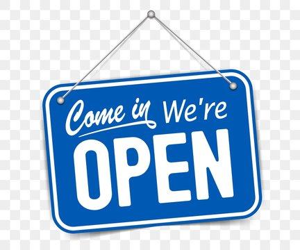 Blue sign Come in we are Open