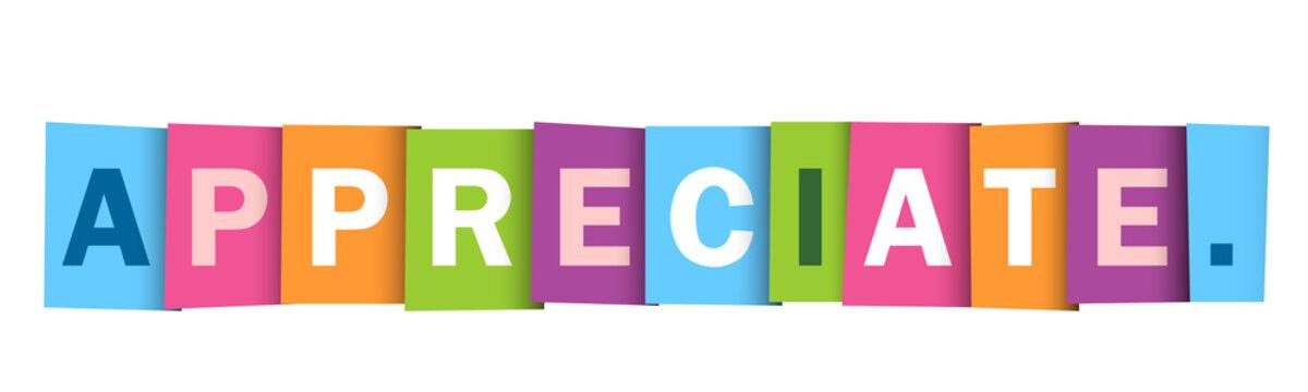 APPRECIATE! colorful vector typography banner
