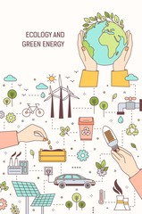 Poster template with hands holding globe, lightbulb and seeds surrounded by wind and solar power plants, electric car. Ecology, green energy, electricity generation. Modern linear vector illustration.