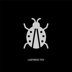 white ladybug toy vector icon on black background. modern flat ladybug toy from toys concept vector sign symbol can be use for web, mobile and logo.