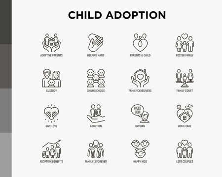 Child adoption thin line icons set: adoptive parents, helping hand, orphan, home care, LGBT couple with child, custody, cargivers, happy kid. Modern vector illustration.
