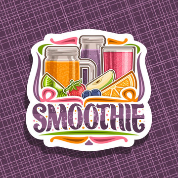 Vector logo for fruit Smoothie, decorative cut paper tag with illustration of juicy fruit ingredients, bottle and mason jar with homemade blended liquid, concept sign with lettering for word smoothie.