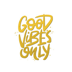 Poster Positive Typography Good vibes only vector brush lettering. Motivational quote. Hand drawn typography print for card, poster, textile, t-shirt, mug.