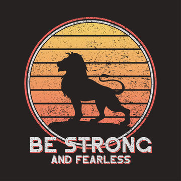 Slogan typography for t-shirt with silhouette of lion on a rock. T shirt design with grunge. Vector illustration.