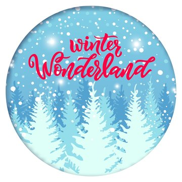 Calligraphy modern lettering Winter wonderland with illustration of snowy landscape with pines different colors and snowflakes.