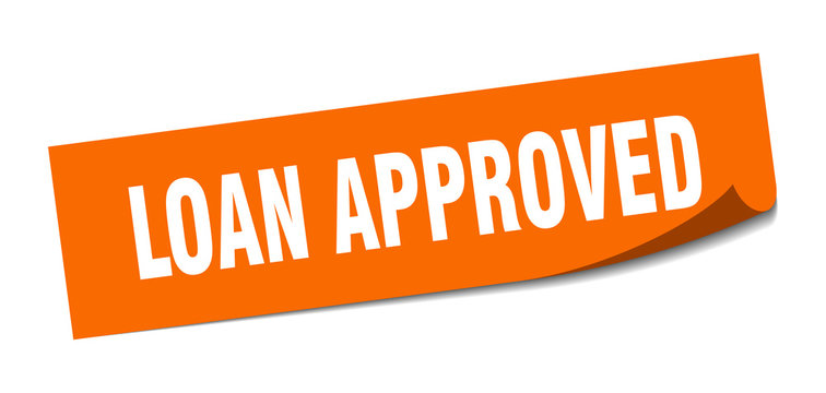loan approved sticker. loan approved square isolated sign. loan approved