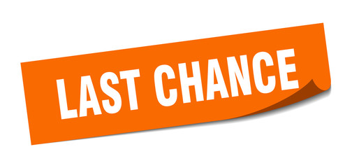 last chance sticker. last chance square isolated sign. last chance