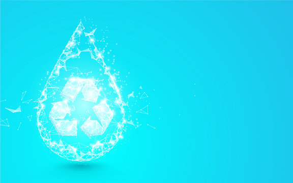 Water drop with recycle symbol from lines, triangles and particle style design. Illustration vector