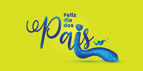Brazilian father's day lettering. Wall mural