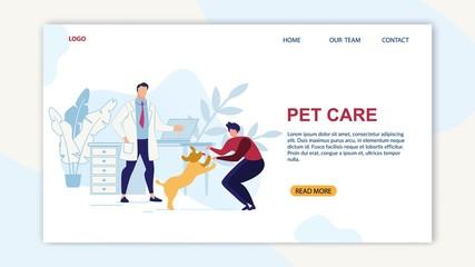 Bright Banner is Written Pet Care Cartoon Flat.