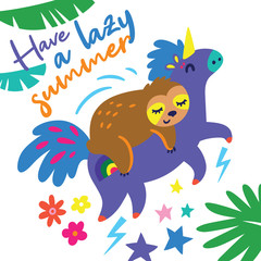 Poster Chambre d enfant Have a lazy summer card. Funny cartoon sloth riding on a unicorn