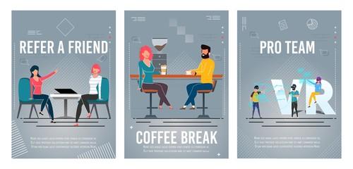 Refer Friend, Coffee Break, Pro Team Poster Set