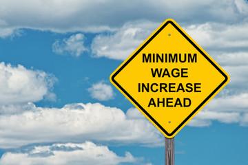 Minimum Wage Increase Ahead Warning Sign