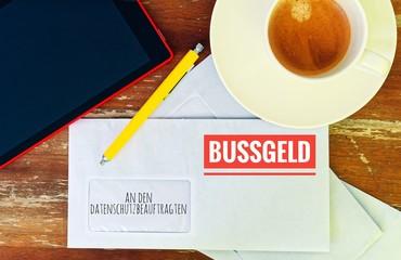 Brief mit in deutsch an den Datenschutzbeauftragten und Bußgeld in englisch to the data protection officer and fine