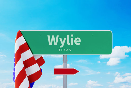 Wylie – Texas. Road or Town Sign. Flag of the united states. Blue Sky. Red arrow shows the direction in the city. 3d rendering