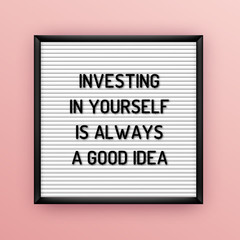 Motivation quote on square white letterboard with black plastic letters. Hipster vintage inspirational poster