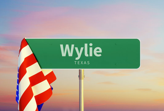 Wylie – Texas. Road or Town Sign. Flag of the united states. Sunset oder Sunrise Sky. 3d rendering