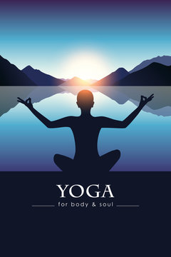 yoga for body and soul meditating person silhouette by the lake with blue mountain landscape vector illustration EPS10