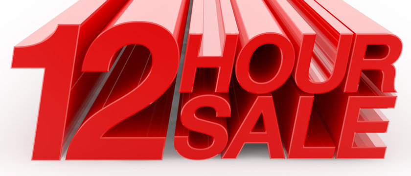 12 HOUR SALE word on white background illustration 3D rendering