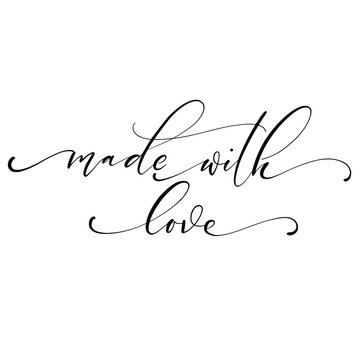 Made with love hand lettering, script calligraphy isolated on white background. Vector illustration.