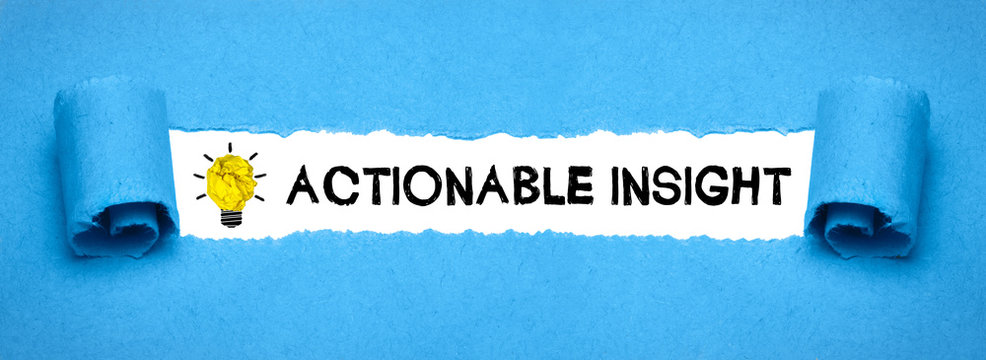 Actionable insight