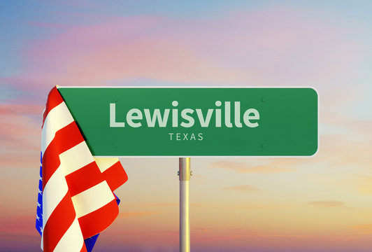 Lewisville – Texas. Road or Town Sign. Flag of the united states. Sunset oder Sunrise Sky. 3d rendering