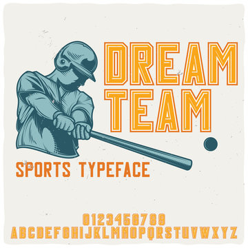 "Original label typeface named ""Dream Team""."