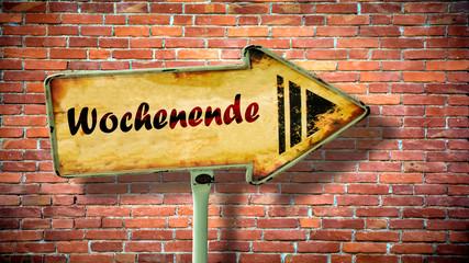 Fototapete - Schild 380 - Wochenende