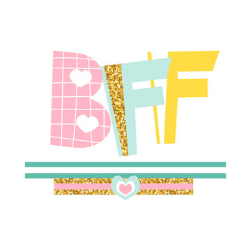 Fashion kids print BFF or best friends forever. Vector hand drawn illustration.
