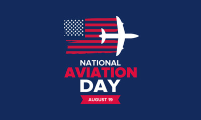 National Aviation Day in United States. Holiday, celebrated annual in August 19. Design with airplane and american flag. Patriotic element. Poster, greeting card, banner and background. Vector Fototapete