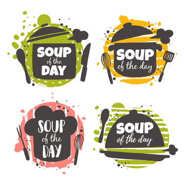 Soup of the day icons set. Food concept design. Hand drawn vector illustration. Can be used for cafe, market, menu, shop, barbeque, bar, restaurant, poster, label, sticker, logo