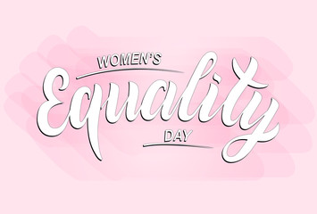 Hand sketched Women's equality day text. Greeting card decoration graphic element. Banner template lettering typography. White inscription on pink background. EPS 10