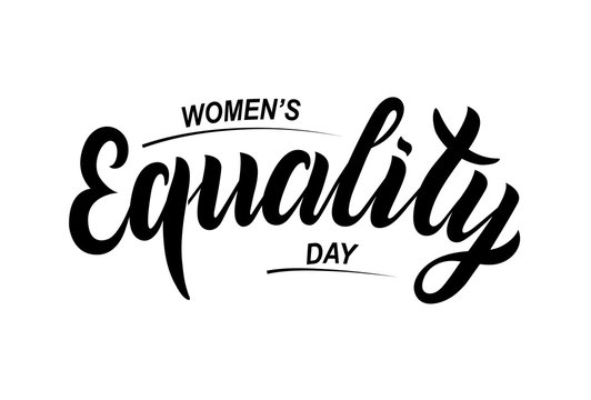 Hand sketched Women's equality day text. Greeting card decoration graphic element. Banner template lettering typography. Isolated illustration on white background. EPS10