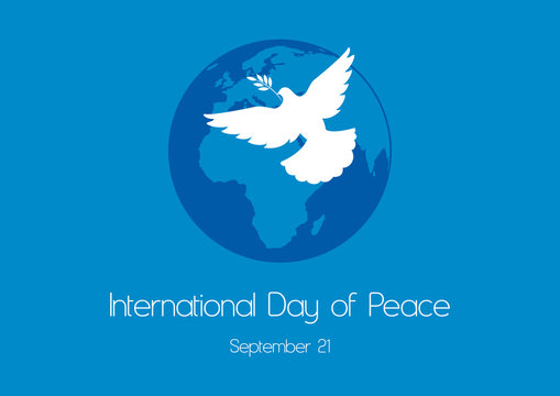 International Day of Peace vector. Dove of Peace vector. Planet Earth with a Dove. Silhouette of a dove on a blue background. International Day of Peace Poster, September 21. Important day