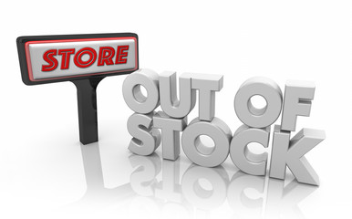 Out of Stock Store Sign Unavailable Products Sold Words 3d Illustration