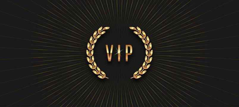 Vip golden label with laurel wreath and sunburst rays on a black background. Premium design. Luxury template design. Vector illustration.