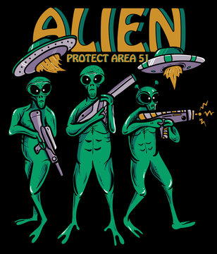 alien holding alien weapons ready for war , alien and ufo protect area 51 vector illustration