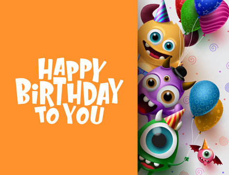 Happy Birthday greeting card vector background template. Cute little monster characters wearing party hats and holding colorful balloons and happy birthday text in empty space for messages.