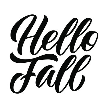 Hello Fall hand lettering, custom calligraphy isolated on white background. Type vector illustration.