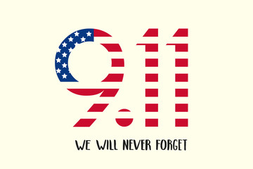 Patriot day USA poster. Hand made lettering - We will never forget 9.11. Patriot Day, September 11 Fototapete