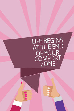 Text sign showing Life Begins At The End Of Your Comfort Zone. Conceptual photo Make changes evolve grow Man woman hands thumbs up approval speech bubble origami rays background