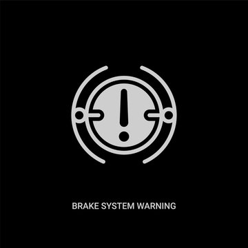 white brake system warning vector icon on black background. modern flat brake system warning from shapes concept vector sign symbol can be use for web, mobile and logo.