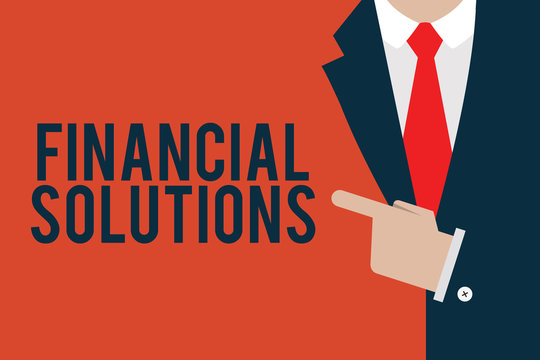 Word writing text Financial Solutions. Business concept for to Save Money on Insurance and Protection Needs.