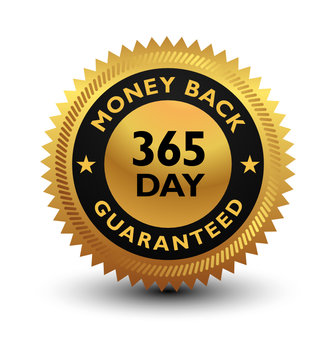 Golden glossy, top quality 365 day money back guaranteed badge, sign, seal, stamp, label isolated on white background.