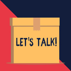 Writing note showing Let S Talk. Business concept for they are suggesting beginning conversation on specific topic Close up front view brown cardboard sealed box lid. Blank background