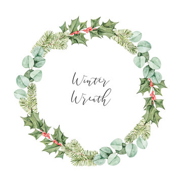 Watercolor christmas illustration. Winter botanical wreath with eucalyptus, fir tree branches and holly. Xmas artwork with floral elements. Perfect for wedding invitation, greeting card, print