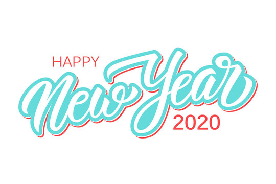 Happy New Year 2020 calligraphic lettering text design card template. Creative typography for new year holiday greetings and invitations. Vector illustration.