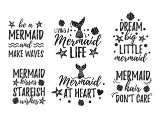 Cute Mermaid quotes set vector illustration. Inspirational phrases written in black beautiful curvy font with diverse marine attributes on white background flat style for design print t-shirt or card