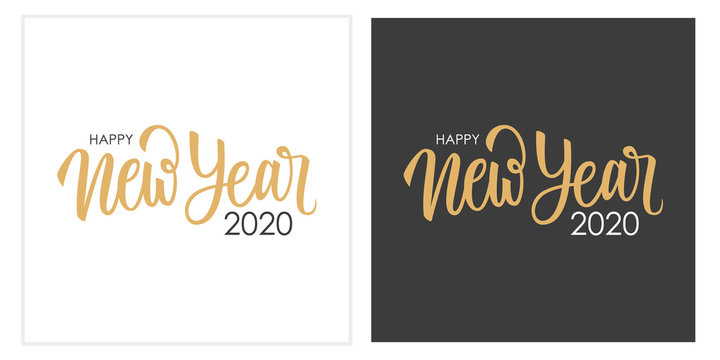 Happy New Year 2020 calligraphic lettering text design cards set. Creative typography for new year holiday greetings and invitations. Vector illustration.