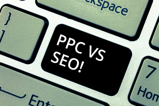 Word writing text Ppc Vs Seo. Business concept for Pay per click against Search Engine Optimization strategies Keyboard key Intention to create computer message pressing keypad idea